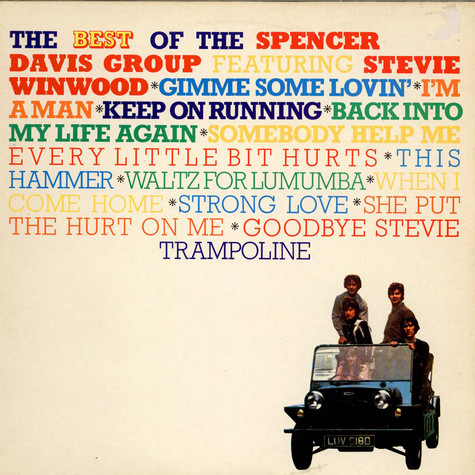 Spencer Davis Group, The - The Best Of The Spencer Davis Group Featuring Stevie Winwood
