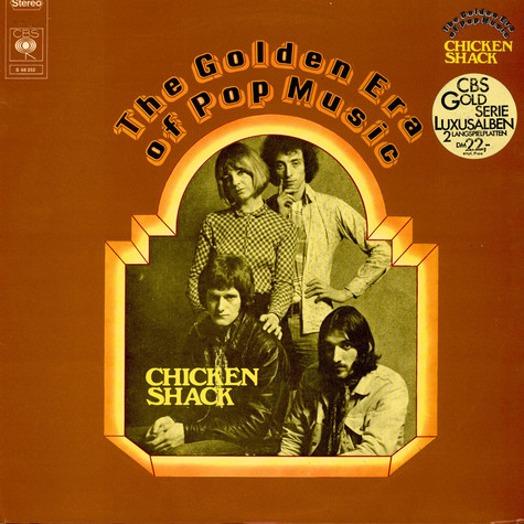 Chicken Shack - The Golden Era Of Pop Music