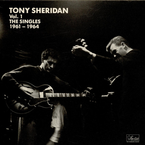 Tony Sheridan - Vol. 1 The Singles 1961-1964