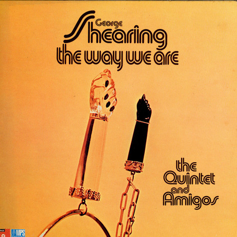 George ShearingGeorge Shearing Quintet + Amigos - The Way We Are