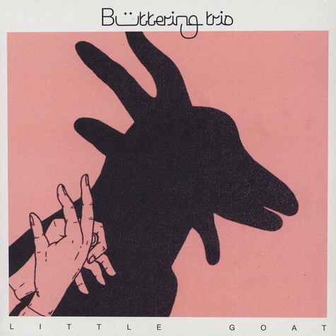 Buttering Trio - Little Goat