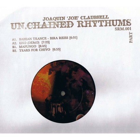 Joe Claussell - Un.Chained Rhythums (Part 1)