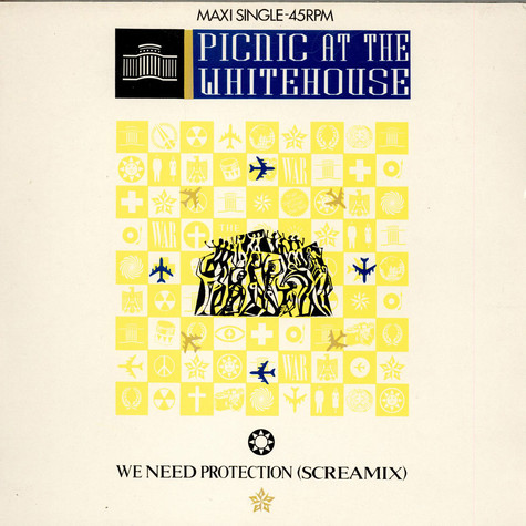 Picnic At The Whitehouse - We Need Protection (Screamix)