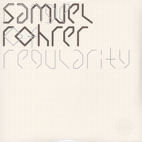 Samuel Rohrer - Range Of Regularity
