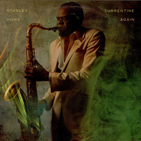 Stanley Turrentine - Home Again