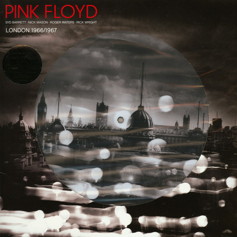 Pink Floyd - London 1966 / 1967 Picture Disc Edition