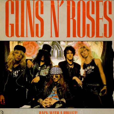 Guns N' Roses - Back With A Bullet!