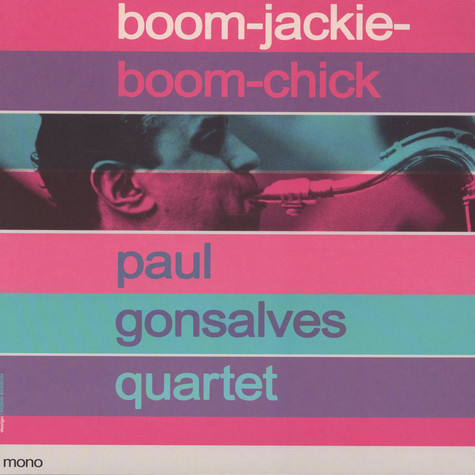 Paul Gonsalves Quartet - Boom-Jackie-Boom-Chick