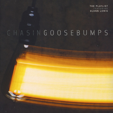 Playlist, The (DJ Jazzy Jeff) - Chasing Goosebumps Feat. Glenn Lewis