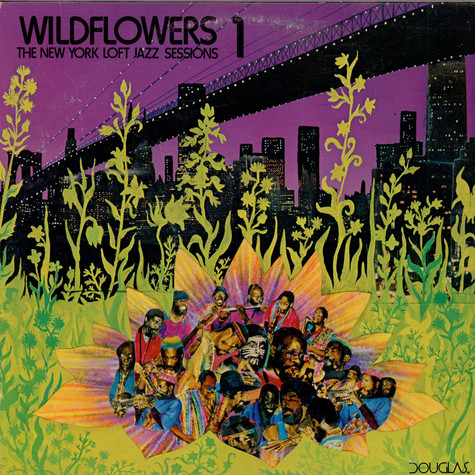 V.A. - Wildflowers 1: The New York Loft Jazz Sessions