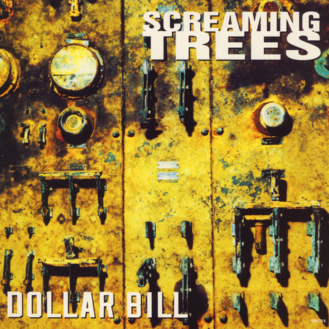 Screaming Trees - Dollar Bill