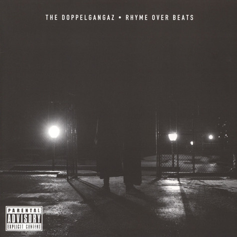 Doppelgangaz, The - Rhyme Over Beats