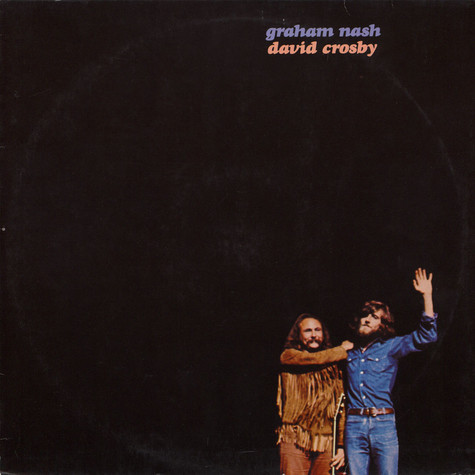 Crosby & Nash - Graham Nash / David Crosby