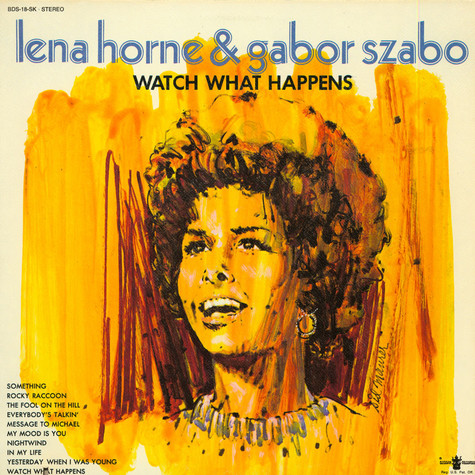 Lena Horne & Gabor Szabo - Watch What Happens