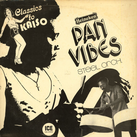 Pan Vibes Steel Orchestra - Classics To Kaiso