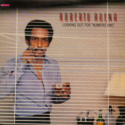 """Roberto Roena - Looking Out For """"Numero Uno"""""""
