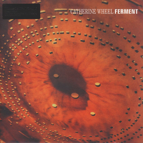Catherine Wheel - Ferment Black Vinyl Edition