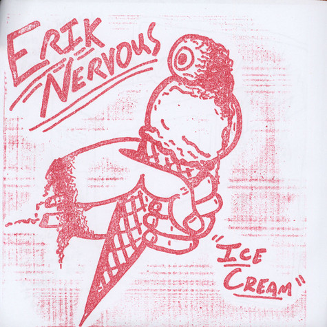 Erik Nervous - Ice Cream