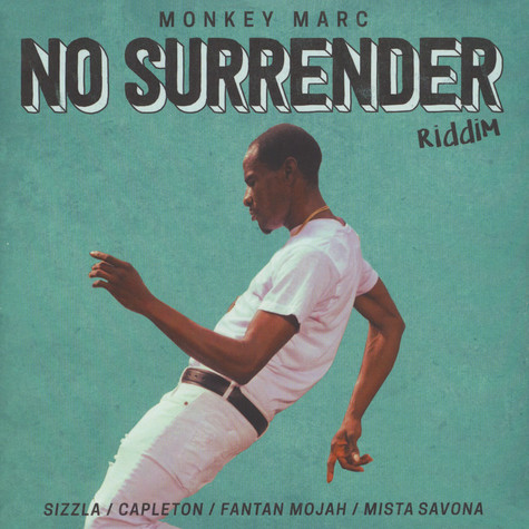 Monkey Marc - No Surrender Riddim EP