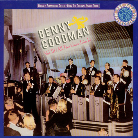 Benny Goodman - Vol. III: All The Cats Join In