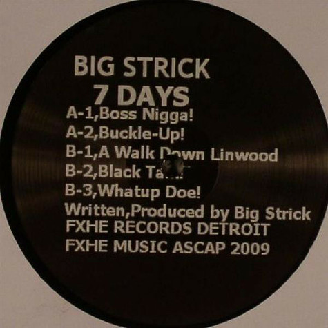 Big Strick - 7 Days