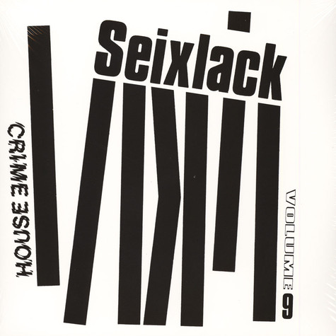 Seixlack - House Crime Volume 9
