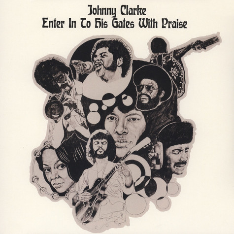 Johnny Clarke - Enter Into His Gates With Praise