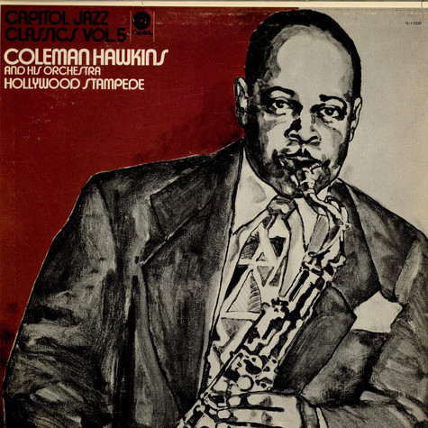 Coleman Hawkins And His Orchestra - Hollywood Stampede