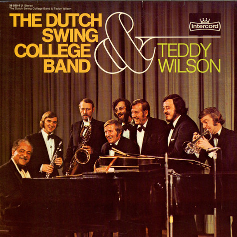 Dutch Swing College Band & Teddy Wilson, The - The Dutch Swing College Band & Teddy Wilson