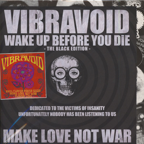 Vibravoid - Wake Up Before You Die Black Edition