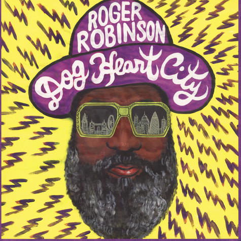 Roger Robinson - Dog Heart City