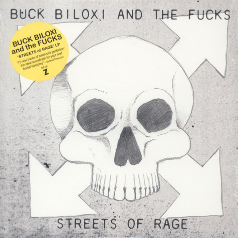 Buck Biloxi & The Fucks - Streets Of Rage