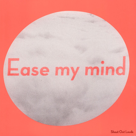 Shout Out Louds - Ease My Mind