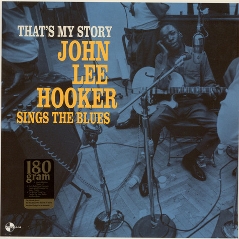 John Lee Hooker - That's My Story: John Lee Hooker Sings The Blues