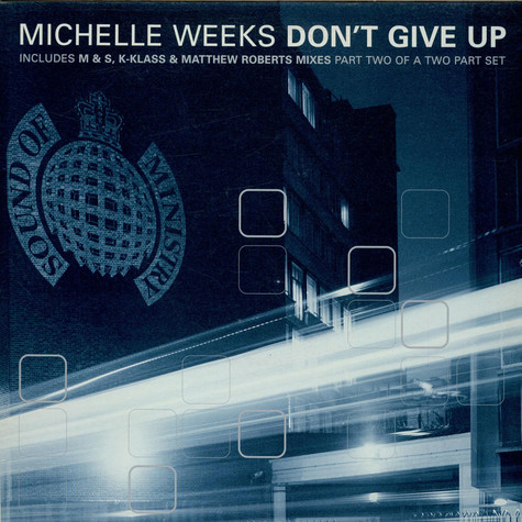 Michelle Weeks - Don't Give Up (Part 2)