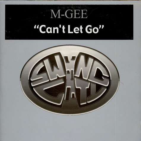 M-Gee - Can't Let Go