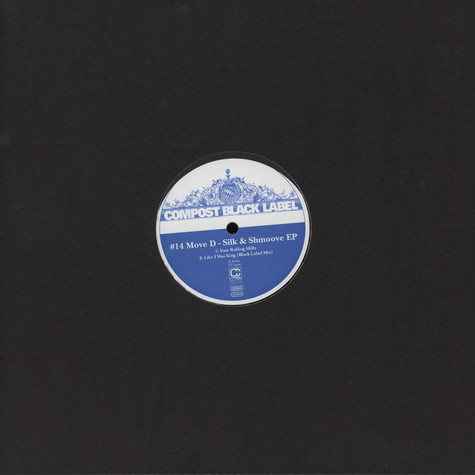 Move D - Silk & Shmoov EP (Compost Black Label 14)