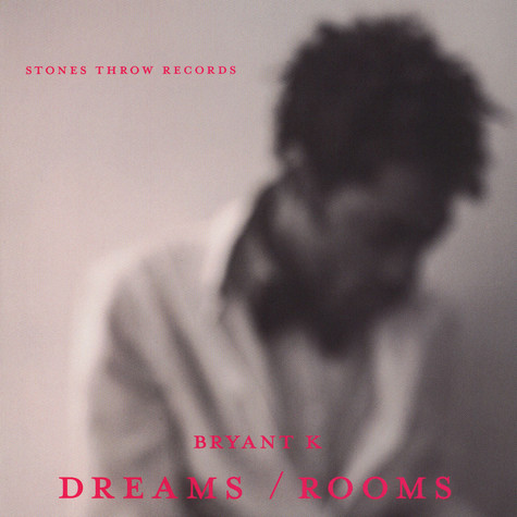 Bryant K - Dreams / Rooms