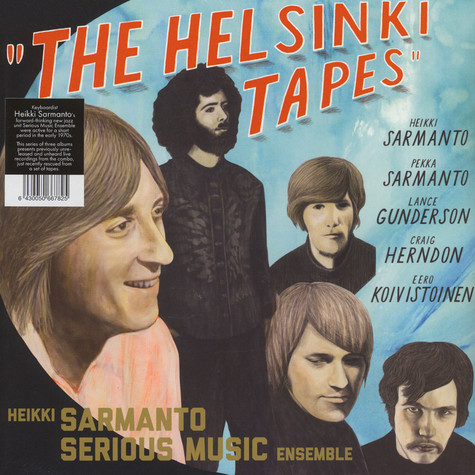 Heikki Sarmanto Serious Music Ensemble - The Helsinki Tapes Volume 3 Black Vinyl Edition