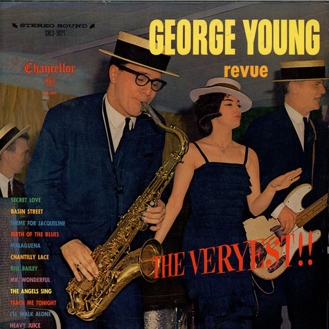 George Young Revue - The Veryest