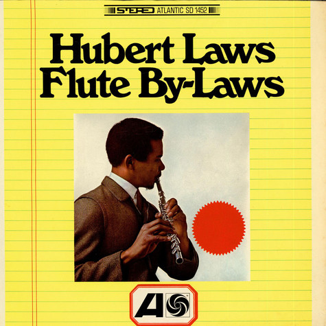 Hubert Laws - Flute By-Laws