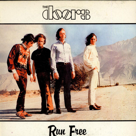 Doors, The - Run Free
