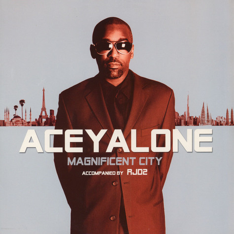 Aceyalone accompanied by RJD2 - Magnificent City