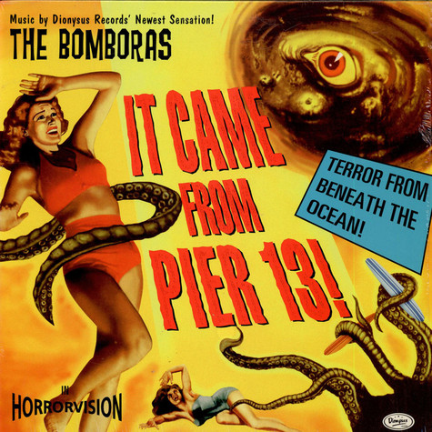 Bomboras,The - It Came From Pier 13!