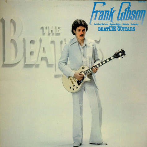 Frank Gibson - Beatles Guitars