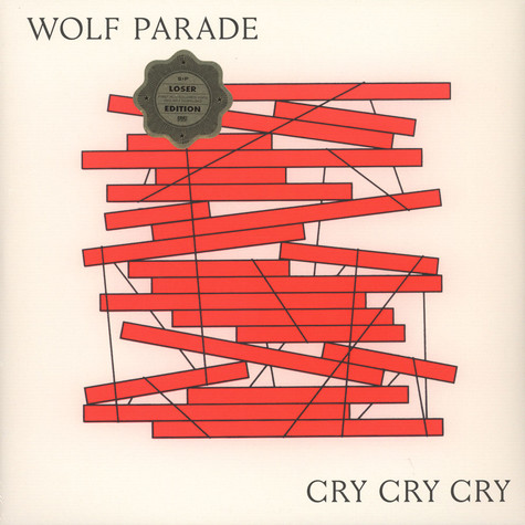 Wolf Parade - Cry Cry Cry Loser Edition