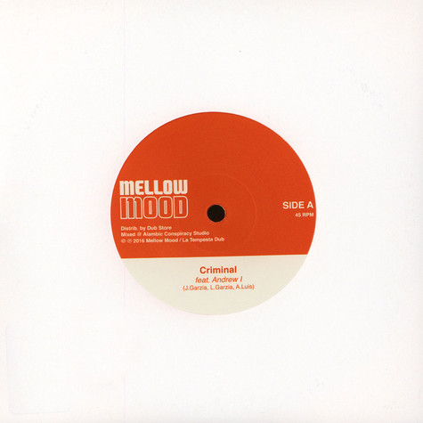 Mellow Mood - Criminal Feat. Andrew I / Criminal (Dub Version)