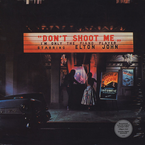 Elton John - Don't Shoot Me I'm Only The Piano Player (2017 Remaster)