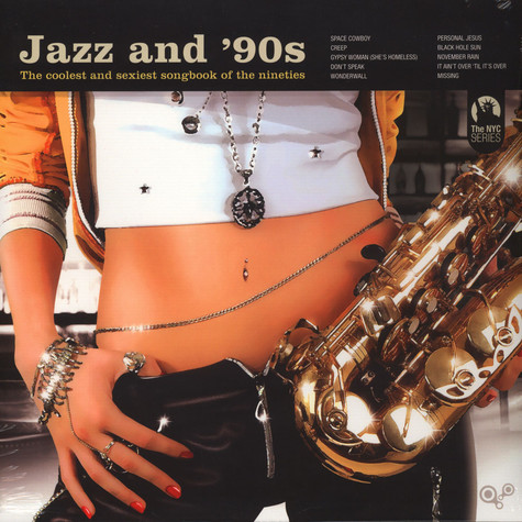 V.A. - Jazz And 90s - The Coolest And Sexiest Songbook Of The Nineties