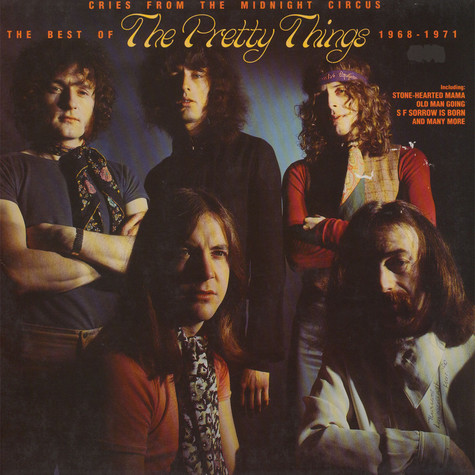 Pretty Things, The - Cries From The Midnight Circus: The Best Of The Pretty Things 1968 - 1971